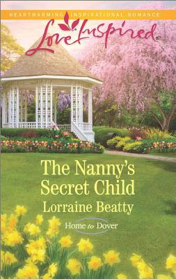 Image for The Nanny's Secret Child  [Love Inspired]