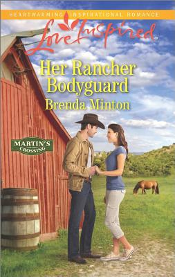 Image for Her Rancher Bodyguard (Martin's Crossing)
