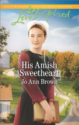 His Amish Sweetheart (Amish Hearts), Jo Ann Brown