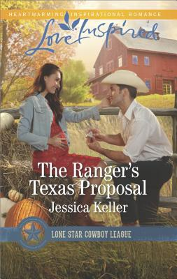 Image for The Ranger's Texas Proposal (Love Inspired)