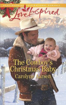 COWBOY'S CHRISTMAS BABY, THE, AARSEN, CAROLYNE