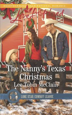 Image for The Nanny's Texas Christmas (Lone Star Cowboy League: Boys Ranch)