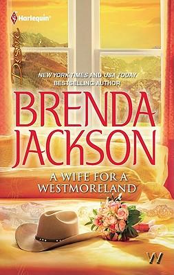 A Wife for a Westmoreland (Harlequin Desire), Brenda Jackson