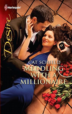 Image for Meddling with a Millionaire (Harlequin Desire)