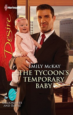 The Tycoon's Temporary Baby, Emily McKay