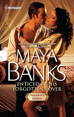 ENTICED BY HIS FORGOTTEN LOVER PREGNANCY & PASSION, BANKS, MAYA