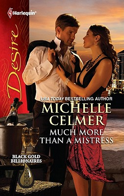 Much More Than a Mistress, Michelle Celmer