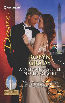 A Wedding She'll Never Forget, Robyn Grady