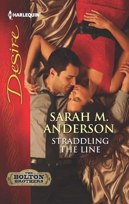 Straddling the Line, Sarah M. Anderson