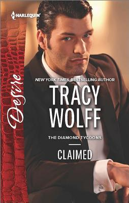 Claimed (The Diamond Tycoons), Tracy Wolff