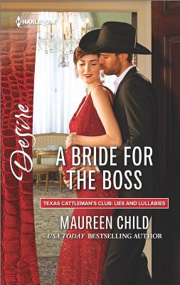 Image for A Bride for the Boss (Texas Cattleman's Club: Lies and Lullabies)
