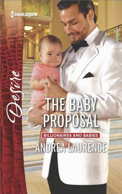 Image for The Baby Proposal (Billionaires and Babies)