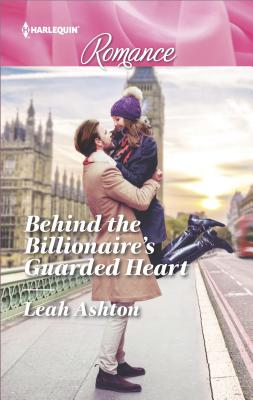 Image for Behind the Billionaire's Guarded Heart (Harlequin Romance)