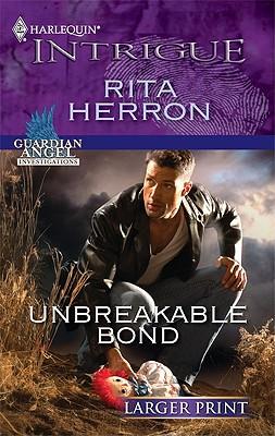 Unbreakable Bond (Harlequin Intrigue (Larger Print)), Rita Herron