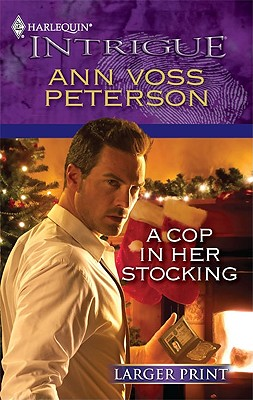 Image for A Cop in Her Stocking (Harlequin Intrigue (Larger Print))