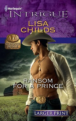 Ransom for a Prince (Harlequin Intrigue (Larger Print)), Lisa Childs