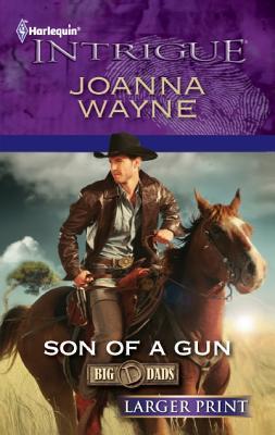 Son of a Gun (Harlequin Intrigue (Larger Print)), Joanna Wayne