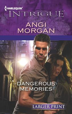 Image for Dangerous Memories (Harlequin Intrigue (Larger Print))