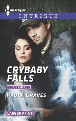 Crybaby Falls (Harlequin LP Intrigue The Gates), Paula Graves