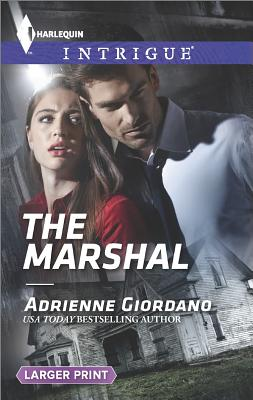 The Marshal (Harlequin LP Intrigue), Adrienne Giordano