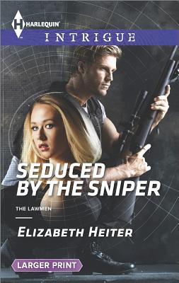 Image for Seduced by the Sniper (The Lawmen)