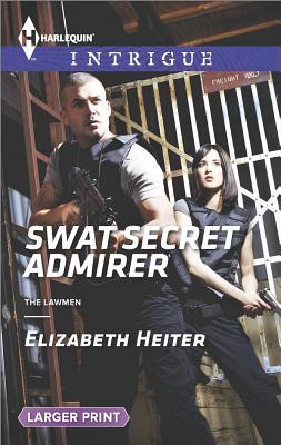 Image for SWAT Secret Admirer (The Lawmen)