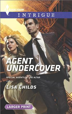 Image for Agent Undercover (Special Agents at the Altar)