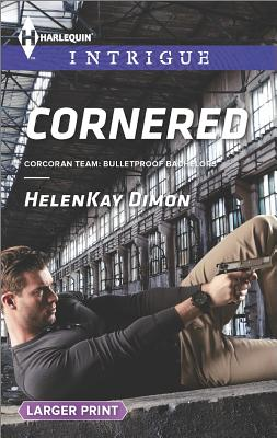 Cornered (Harlequin LP Intrigue Corcoran Team: Bul), HelenKay Dimon