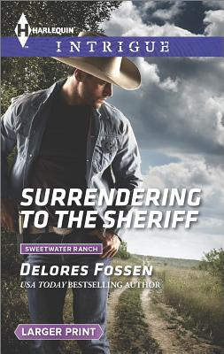 Surrendering to the Sheriff, Fossen, Delores