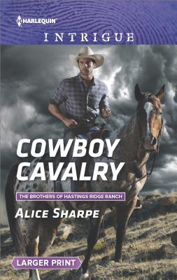 Image for Cowboy Cavalry (The Brothers of Hastings Ridge Ranch)