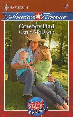 Cowboy Dad (Harlequin American Romance Series), Cathy McDavid