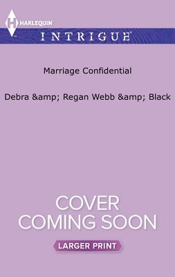 Image for Marriage Confidential (Harlequin Intrigue (Larger Print))