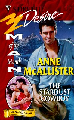 Image for Stardust Cowboy (Man Of The Month/Man Of The Month) (Silhouette Desire, 1219)