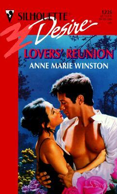 Lovers' Reunion (Silhouette Desire, No. 1226), ANNE MARIE WINSTON