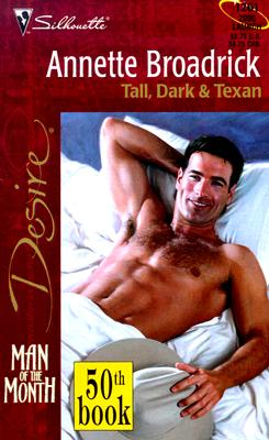Image for Tall, Dark & Texan (Man Of The Month/50th Book) (Harlequin Desire)