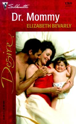 Image for Dr. Mommy (From Here To Maternity) (Silhouette Desire, 1269) (Harlequin Desire)