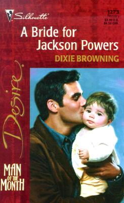 Image for Bride For Jackson Powers (Man Of The Month/The Passionate Powers) (Desire, 1273)
