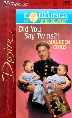 Image for Did You Say Twins?! (The Fortunes Of Texas: The Lost Heirs) (Silhouette Desire, No. 1408)