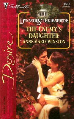 Image for The Enemy's Daughter: Dynasties: The Danforths (Desire)