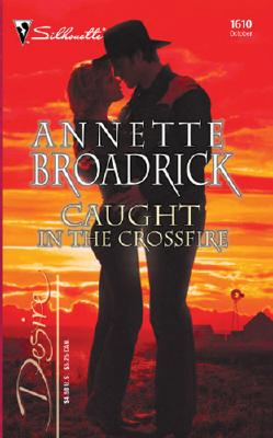 Image for Caught in the Crossfire: The Crenshaws of Texas (Silhouette Desire)