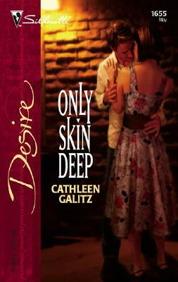 Image for Only Skin Deep (Silhouette Desire)