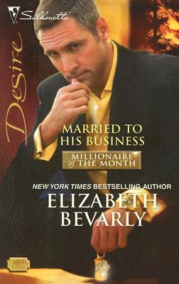 Image for Married To His Business (Silhouette Desire)