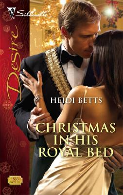 Image for Christmas In His Royal Bed (Silhouette Desire)