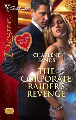 Image for The Corporate Raider's Revenge (Silhouette Desire)