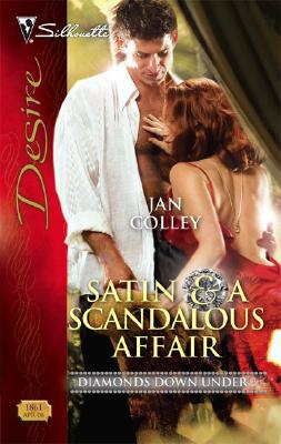 Image for Satin & A Scandalous Affair (Silhouette Desire)