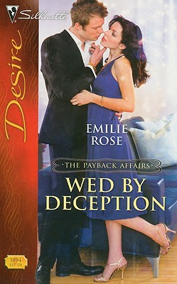 Wed By Deception (Silhouette Desire), EMILIE ROSE