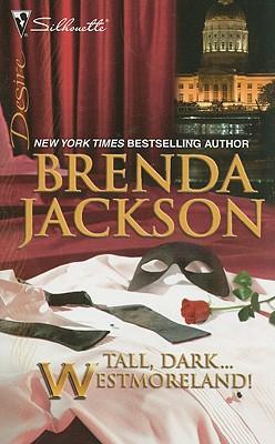 Tall, Dark...Westmoreland! (Silhouette Desire), BRENDA JACKSON