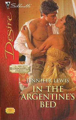 In The Argentine's Bed (Silhouette Desire), JENNIFER LEWIS