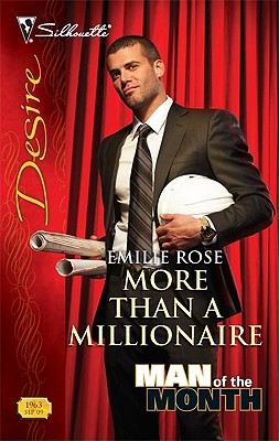 More Than a Millionaire (Silhouette Desire), EMILIE ROSE