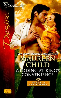 Wedding at King's Convenience (Silhouette Desire), Maureen Child